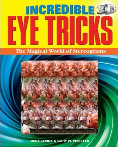 Incredible 3D Eye Tricks Stereogram Book