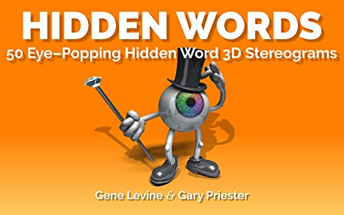 Hidden Words: 50 Eye-Popping Hidden Image 3D Stereograms