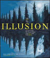 The Art of the Illusion by Brad Honeycutt & Terry Stickels